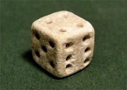 Dice have been around for centuries