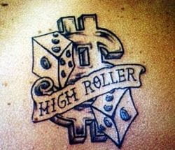 High-roller gambling tattoo