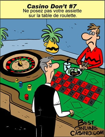 À ne pas faire au casino N° 7 : Ne posez pas votre assiette sur la table de roulette