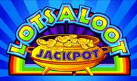 Lots a Loot jackpot