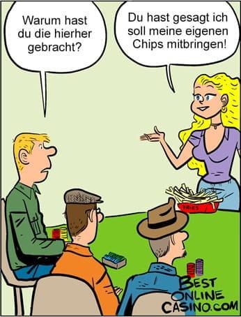 Eigene chips mitbringen