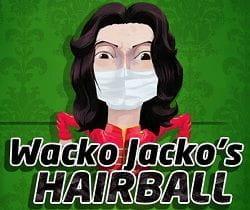 Wacko jacko's hairball